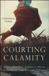 Courting Calamity: 4 Stories from Bygone Days