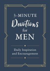 3-Minute Devotions for Men: Daily Inspiration and Encourgeme  nt