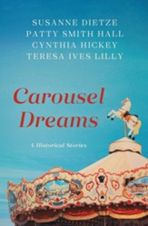 Carousel Dreams: 4 Stories from the Past