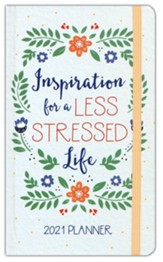 2021 Planner Inspiration for a Less Stressed Life
