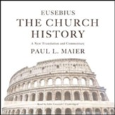 Eusebius: The Church History - unabridged audiobook on CD