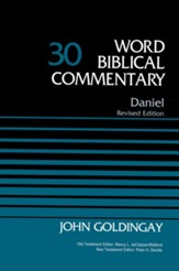 Daniel: Word Biblical Commentary, Volume 30