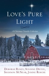 Love's Pure Light: 4 Stories Follow an Heirloom Nativity Set Through Four Generations
