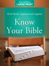 Know Your Bible, Large-Print Edition