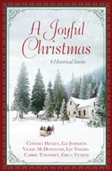 A Joyful Christmas: 6 Historical Stories