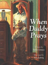 When Daddy Prays