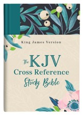 KJV Cross Reference Study Bible--cloth over hardcover, turquoise floral
