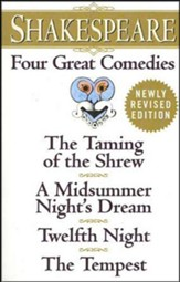 Four Great Comedies: The Taming of the Shrew/A Midsummer Night's Dream/Twelfth Night/The Tempest