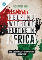 Helping Without Hurting in Africa: Facilitator Manual