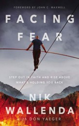 Facing Fear: Step Out in Faith and Rise Above What's Holding You Back, Unabridged Audiobook on CD