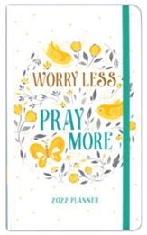 2022 Planner Worry Less, Pray More