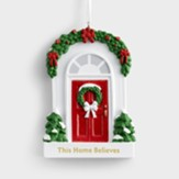 This Home Believes, Red Door, Resin Ornament