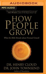 How People Grow: What the Bible Reveals About Personal Growth, Unabridged Audiobook on MP3-CD