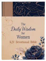 kjv Daily Wisdom for Women Devotional Bible, Cloth over boards