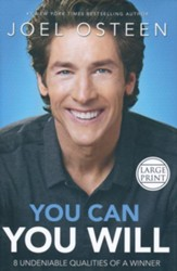 You Can, You Will: 8 Undeniable Qualities Of A Winner Large  Print
