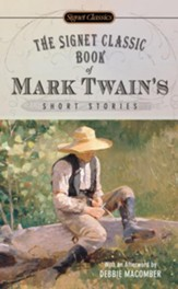 The Signet Classics Series Classic Book of Mark Twain's Short Stories