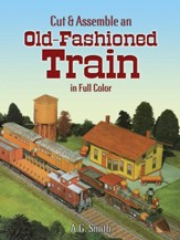 Cut & Assemble an Old Fashioned Train in Full Color