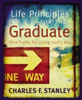 Life Principles for the Graduate: Nine Truths for Living God's Way - eBook