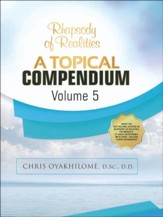 Rhapsody Of Realities Topical Compendium-Volume 5