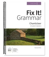 Fix It! Grammar Student Book 5: Chanticleer (Grades 9-12)