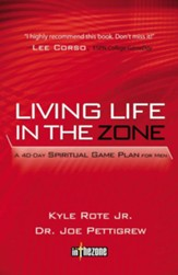 Living Life in the Zone: A 40-Day Spiritual Gameplan for Men - eBook