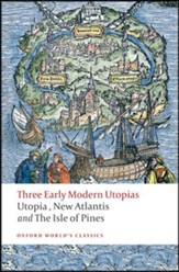 Three Early Modern Utopias: Updated  Edition