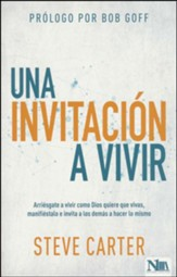 Una invitacion a vivir (This Invitational Life)