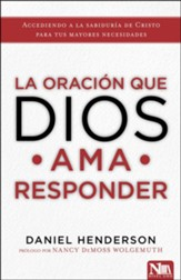 La oración que Dios ama responder (The Prayer God Loves to Answer)