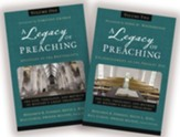 A Legacy of Preaching Series, Volumes 1 & 2