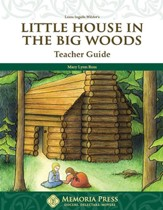 Little House in the Big Woods Teacher Guide, 2nd Grade