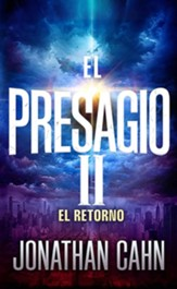 El Presagio II: El Regreso (The Harbinger: The Return)