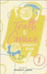 Truth and Grace Memory Book 1, 2018 Update