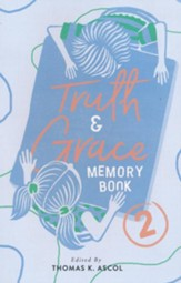 Truth and Grace Memory Book 2, 2018 Update