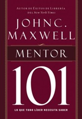 Mentor 101 (Mentoring 101 Spanish edition) - eBook