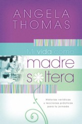 Mi Vida Como Madre Soltera (My Single Mom Life) - eBook