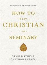 How to Stay Christian in Seminary - Slightly Imperfect