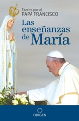 Las enseñanzas de María (The Virgin Mary's Teachings)