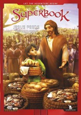 Superbook: Jesus Feeds The Hungry DVD