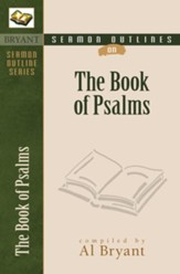 Sermon Outlines from the Psalms