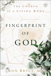 Fingerprint of God: The Church as a Living Body