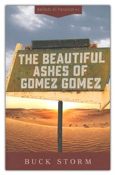 Beautiful Ashes of Gomez Gomez, #1