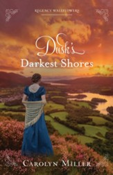 Dusk's Darkest Shores: Regency Wallflowers Series, #1