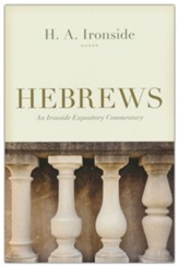 Hebrews: Ironside Commentary