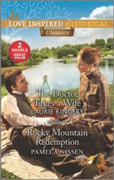 The Doctor Takes a Wife and Rocky Mountain Redemption