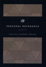 ESV Personal Reference Bible, Cloth Over Board, Timeless