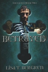 Betrayed: The Gifted: Book Two