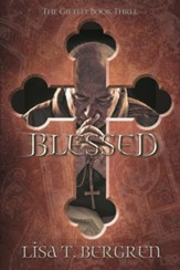 Blessed: The Gifted: Book Three
