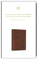 ESV Vest Pocket New Testament with Psalms and Proverbs--soft leather-look, chestnut