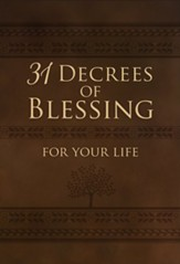 31 Decrees of Blessing for Your Life
