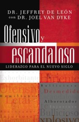 Ofensivo Y Escandaloso (Offensive and Scandalous) - eBook